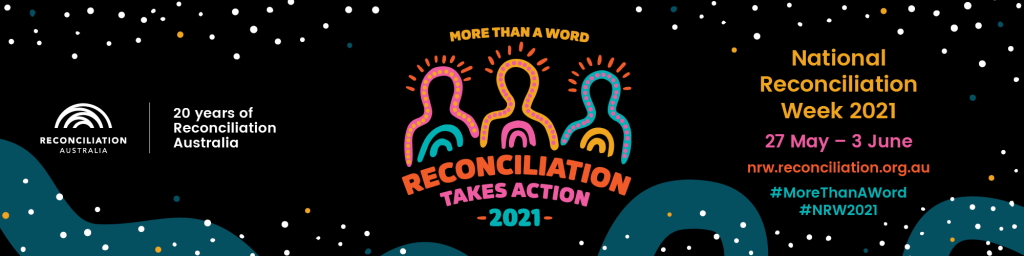 Banner of Reconciliation Week 2021
